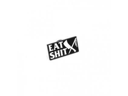 Kovový odznáček Rusty Butcher Eat Shit Pin, velikost 2,5cm. TW Ryder